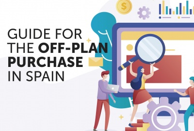 GUIDE FOR THE OFF-PLAN PURCHASE IN SPAIN